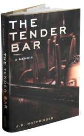 TENDER BAR, THE by: Moehringer, J.R. - Product Image