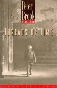 THREADS OF TIME: RECOLLECTIONSBrook, Peter - Product Image