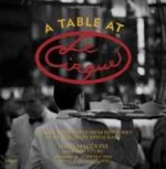 Table at Le Cirque, A: Stories and Recipes from New York's Most Legendary Restaurantby: Maccioni, Sirio - Product Image