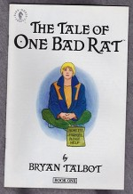 Tale of One Bad Rat, The (Books 1-4)by: Talbot, Bryan - Product Image