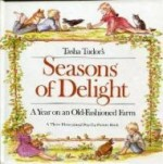 Tasha Tudor's Seasons of Delight: A Year on an Old-Fashioned Farm- A Three-Dimensional Pop-Up Picture Bookby: Tudor, Tasha - Product Image