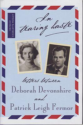 Tearing Haste - Letters Between Deborah Devonshire and Patrick Leigh Fermor, InDevonshire, Deborah/Patrick Leigh Fermor/Charlotte Mosley (Editor) - Product Image