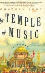 Temple of Music, The: A Novelby: Lowy, Jonathan - Product Image