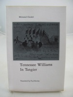 Tennessee Williams In TangierChoukri, Mohamed and Paul Bowles (translator), Illust. by: J. Byrd Patterson - Product Image