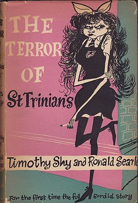 Terror of St Trinian's, The - Or: Angela's Prince CharmingShy, Timothy and Ronald Searle, Illust. by: Ronald   Searle - Product Image