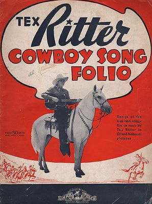 Tex Ritter Cowboy Song FolioRitter, Tex - Product Image