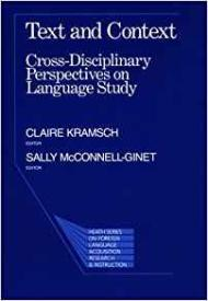 Text and Context: CrossDisciplinary Perspectives on Languageby: Kramsch, Claire - Product Image