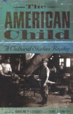 The American Child: A Cultural Studies Readerby: Levander, Caroline  F. (Editor) - Product Image