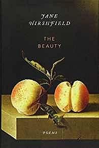The Beauty: PoemsHirshfield, Jane - Product Image