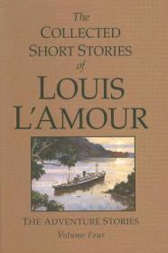 The Collected Short Stories of Louis L'Amour: The Adventure Stories Volume Fourby: L'Amour, Louis - Product Image