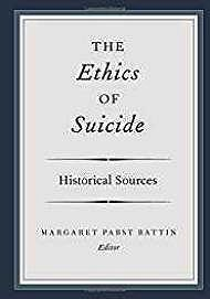 The Ethics of Suicide: Historical SourcesBattin (Ed.), Margaret Pabst - Product Image