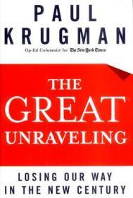 The Great Unraveling: Losing Our Way in the New Centuryby: Krugman, Paul - Product Image