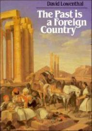 The Past is a Foreign Countryby: Lowenthal, David - Product Image