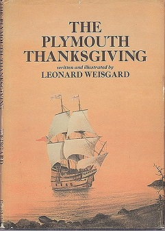 The Plymouth ThanksgivingWeisgard, Leonard, Illust. by: Leonard Weisgard - Product Image