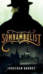 The Somnambulistby: Barnes, Jonathan - Product Image