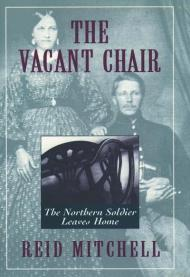 The Vacant Chair: The Northern Soldier Leaves Homeby: Mitchell, Reid - Product Image