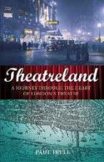 Theatreland: a journey through the heart of London's theatreby: Ibell, Paul - Product Image