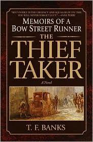 Thief-Taker, The : Memoirs of a Bow Street Runnerby: Banks, T.F. - Product Image