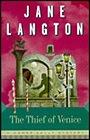Thief of Venice, The: A Homer Kelly MysteyLangton, Jane - Product Image