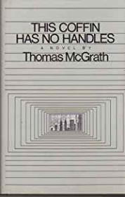 This Coffin Has No Handlesby: McGrath, Thomas - Product Image