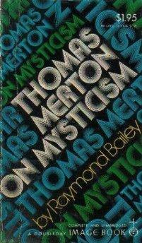 Thomas Merton on MysticismBailey, Raymond - Product Image