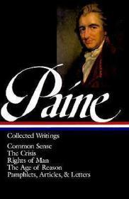 Thomas Paine : Collected Writings : Common Sense / The Crisis / Rights of Man / The Age of Reason / Pamphlets Articles and LettersPaine, Thomas - Product Image