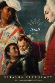 Thrall: Poemsby: Trethewey, Natasha - Product Image
