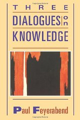 Three Dialogues on KnowledgeFeyerabend, Paul K. - Product Image