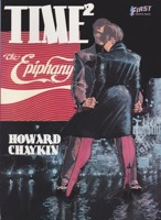 Time 2 The Epiphany. A Fairy Tale of the Under City by: Chaykin, Howard - Product Image