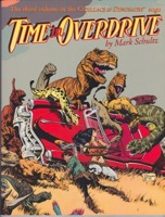 Time In Overdrive - The Third Volume in the Cadillacs & Dinosaurs Sagaby: Schultz, Mark - Product Image