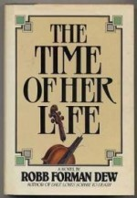 Time of Her Lifeby: Dew, Robb Forman - Product Image