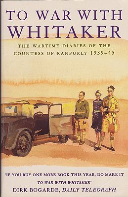 To War with Whitaker: The Wartime Diaries of the Countess of Ranfurly, 1939-1945Ranfurly, Hermione - Product Image