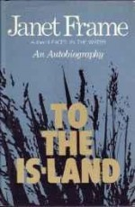 To the Is-land: An Autobiographyby: Frame, Janet - Product Image