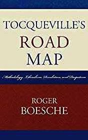 Tocqueville's Road Map: Methodology, Liberalism, Revolutions, and DespotismBoesche, Roger - Product Image