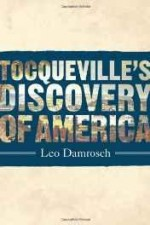 Tocqueville's discovery of Americaby: Damrosch, Leopold - Product Image
