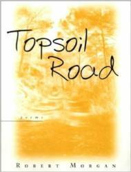 Topsoil Roadby: Morgan, Robert - Product Image