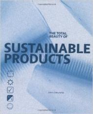 Total Beauty of Sustainable Productsby: Datschefski, Edwin - Product Image