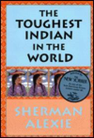 Toughest Indian In The World, Theby: Alexie, Sherman - Product Image