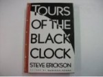 Tours of the Black Clockby: Erickson, Steve - Product Image