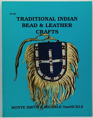Traditional Indian Bead & Leather Crafts - Bags, Pouches and ContainersSmith, Monte/Michele VanSickle - Product Image