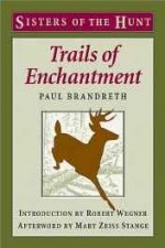 Trails of enchantmentby: Brandreth, Paul - Product Image