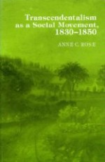 Transcendentalism As a Social Movement, 1830-1850by: Rose, Anne C. - Product Image