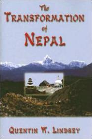 Transformation of Nepal, The by: Lindsey, Quentin W. - Product Image