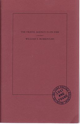 Travel Agency is on Fire, TheBurroughs, William S./Alex Wermer-Colan (Editor) - Product Image
