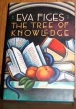 Tree of Knowledge, The by: Figes, Eva - Product Image