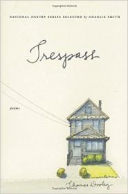 Trespass: Poems (National Poetry (Harper Perennial))by: Dooley, Thomas - Product Image