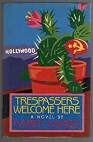 Trespassers Welcome Hereby: Karbo, Karen - Product Image