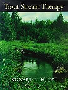 Trout Stream Therapy (SIGNED COPY)Hunt, Robert L. - Product Image