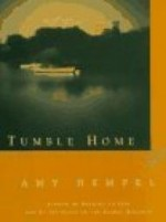 Tumble Home: A Novella and Short Storiesby: Hempel, Amy - Product Image