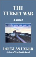 Turkey War, The by: Unger, Douglas - Product Image